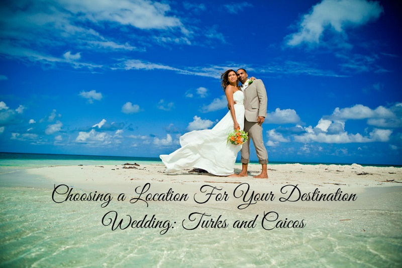 Ever After Blog A Wedding Choosing Location For Your Destination Turks And Caicos