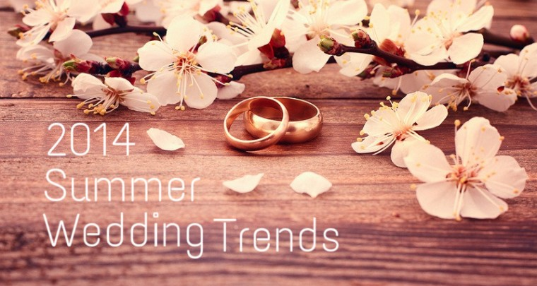2014 Summer Wedding Trends