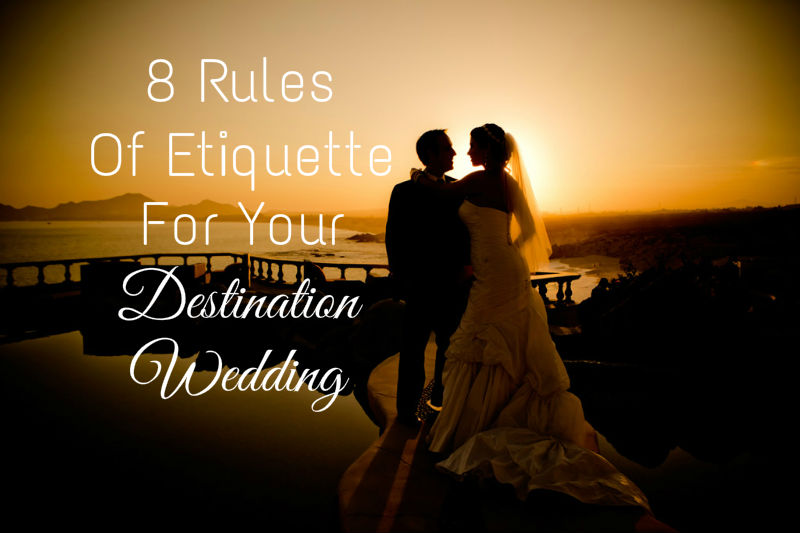 Ever after blog a wedding blog 8 rules of etiquette for your ever after blog a wedding blog 8 rules of etiquette for your destination wedding junglespirit