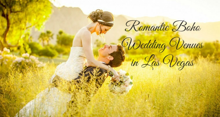Romantic Boho Wedding Venues in Las Vegas