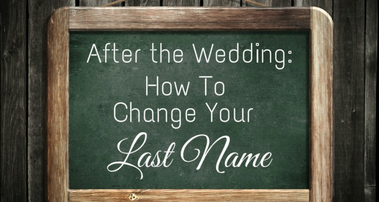After 'I Do': How To Change Your Last Name