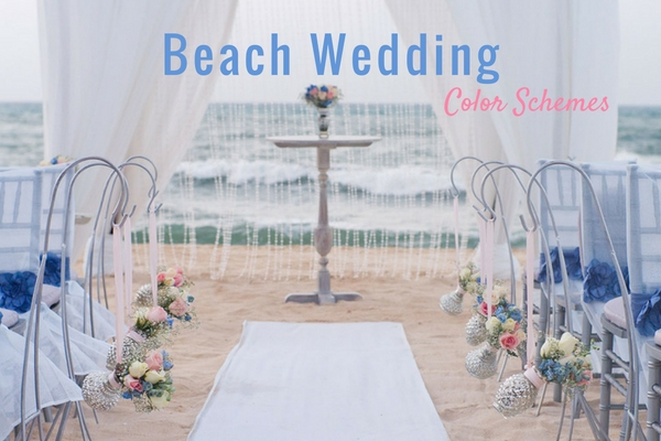 Wedding Color Schemes for Beach Weddings