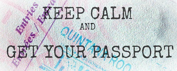 Best advice for getting a passport