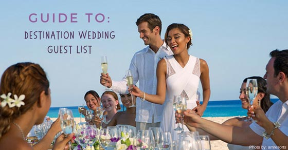 Guide for Your Destination Wedding Guest List