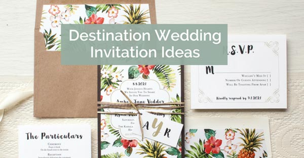 Destination Wedding Invitations and Save the Dates Ideas